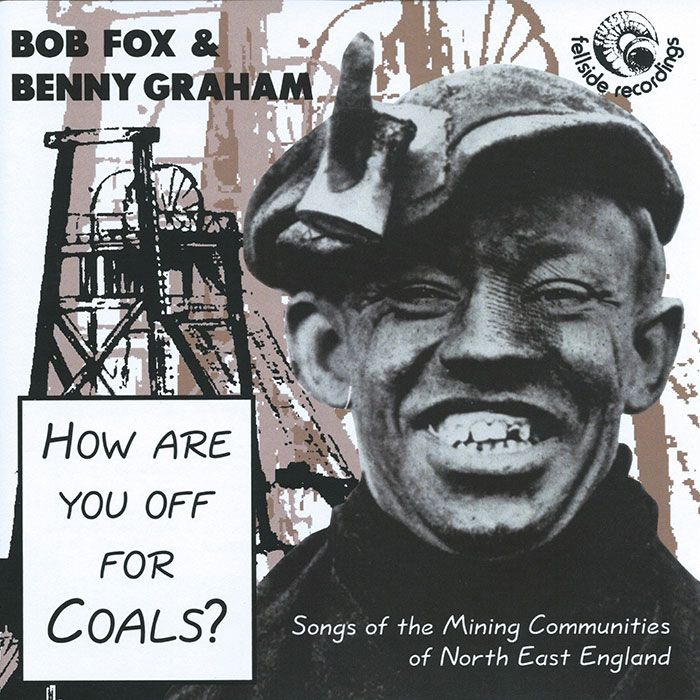 BOB FOX & BENNY GRAHAM – HOW AREYOU OFF FOR COALS