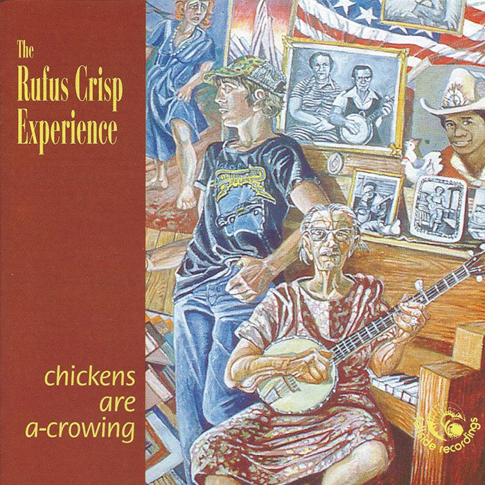 THE RUFUS CRISP EXPERIENCE (DAVE ARTHUR & BARRY MURPHY) – CHICKENS ARE A-CROWING
