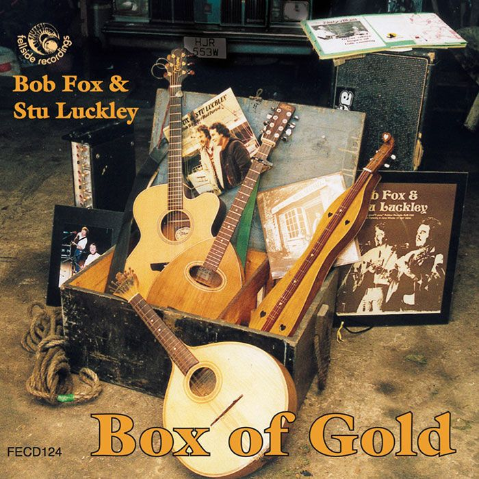 BOB FOX & STU LUCKLEY – BOX OF GOLD