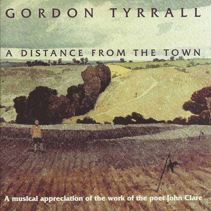 GORDON TYRRALL – A DISTANCE FROM THE TOWN