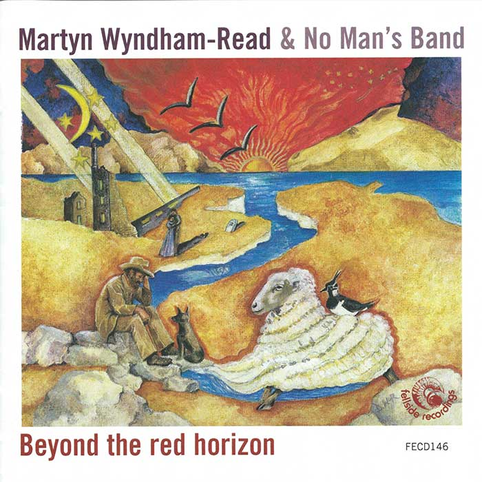 MARTYN WYNDHAM-READ AND NO MAN'S BAND – BEYOND THE RED HORIZON