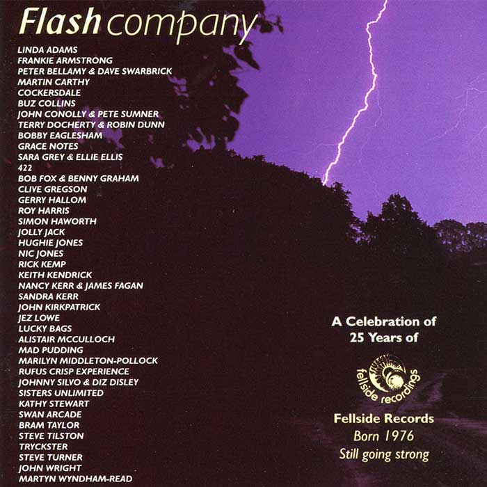 FLASH COMPANY – A Celebration Of 25 Years Of Fellside Records (1976 – 2001)