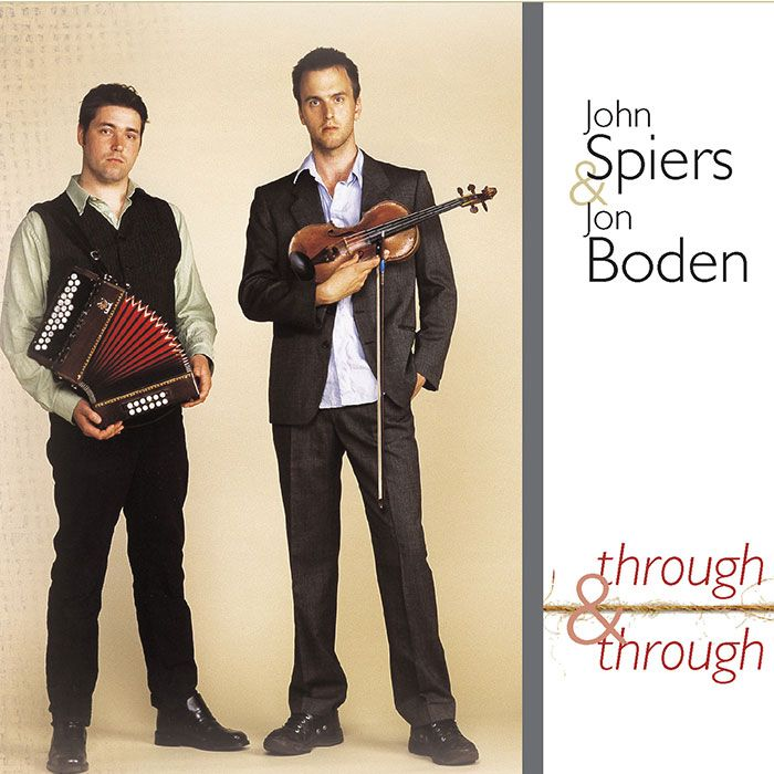 JOHN SPIERS AND JON BODEN – THROUGH AND THROUGH