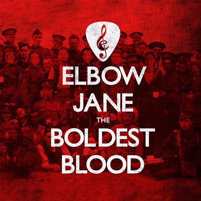 ELBOW JANE – THE BOLDEST BLOOD