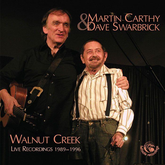 MARTIN CARTHY & DAVE SWARBRICK – WALNUT CREEK