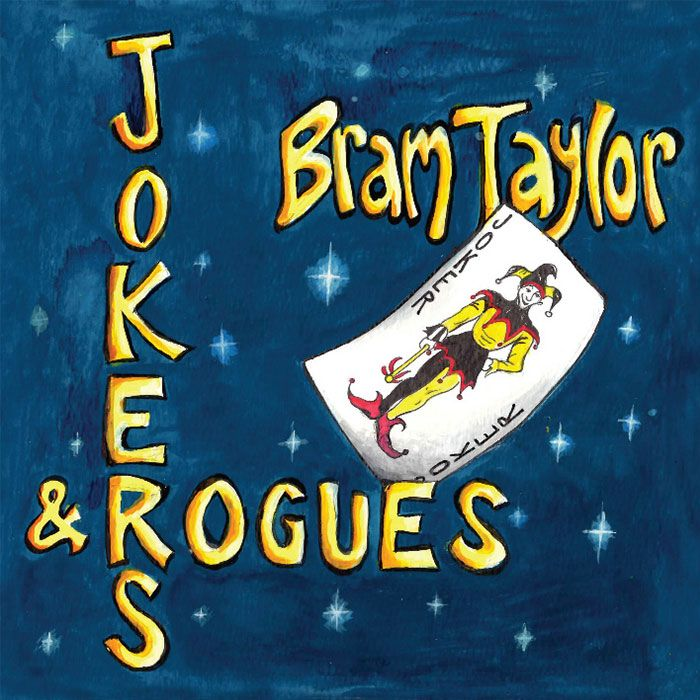 BRAM TAYLOR – JOKERS & ROGUES