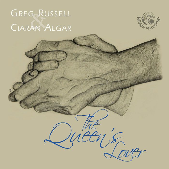 GREG RUSSELL & CIARAN ALGAR – THE QUEEN'S LOVER