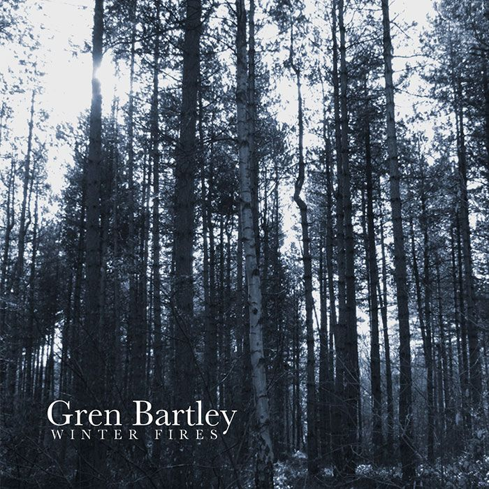 GREN BARTLEY – WINTER FIRES