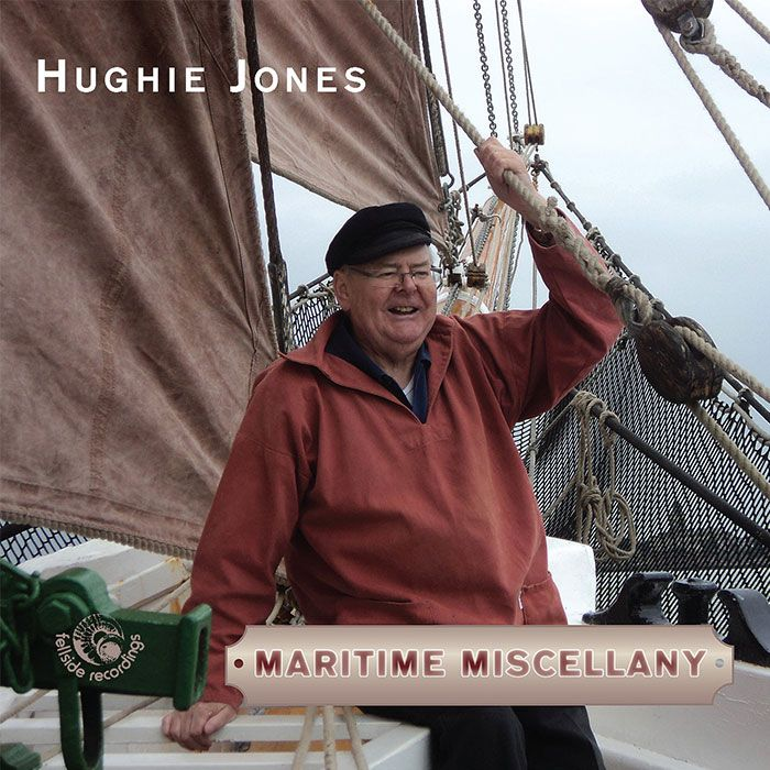 HUGHIE JONES – A MARITIME MISCELLANY