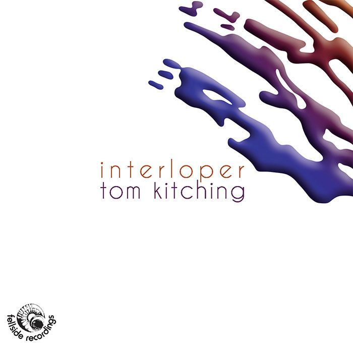 TOM KITCHING – INTERLOPER