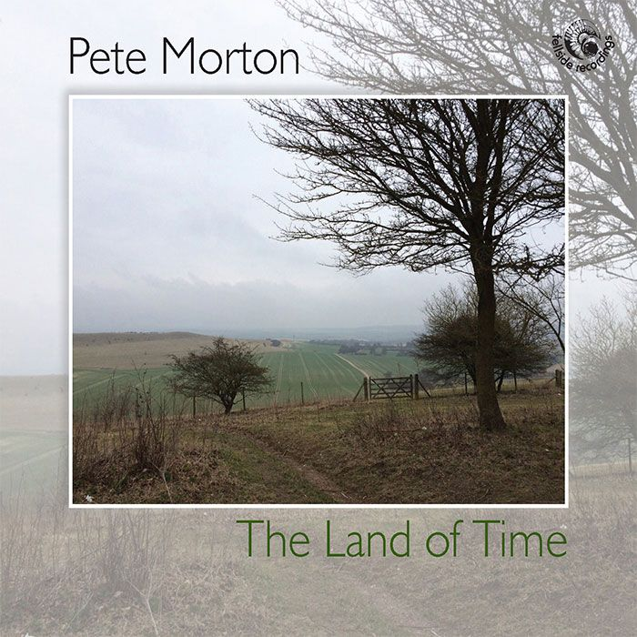 PETE MORTON – THE LAND OF TIME