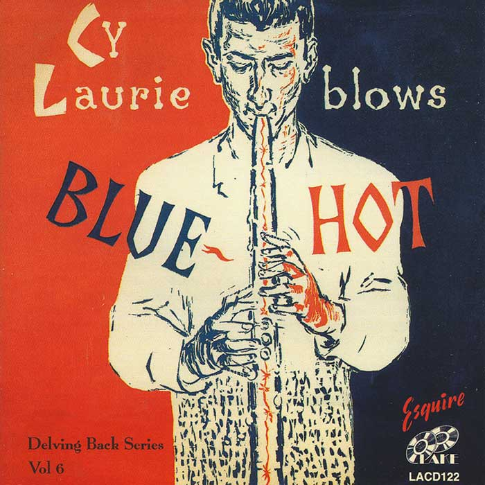 CY LAURIE – BLOWS BLUE HOT