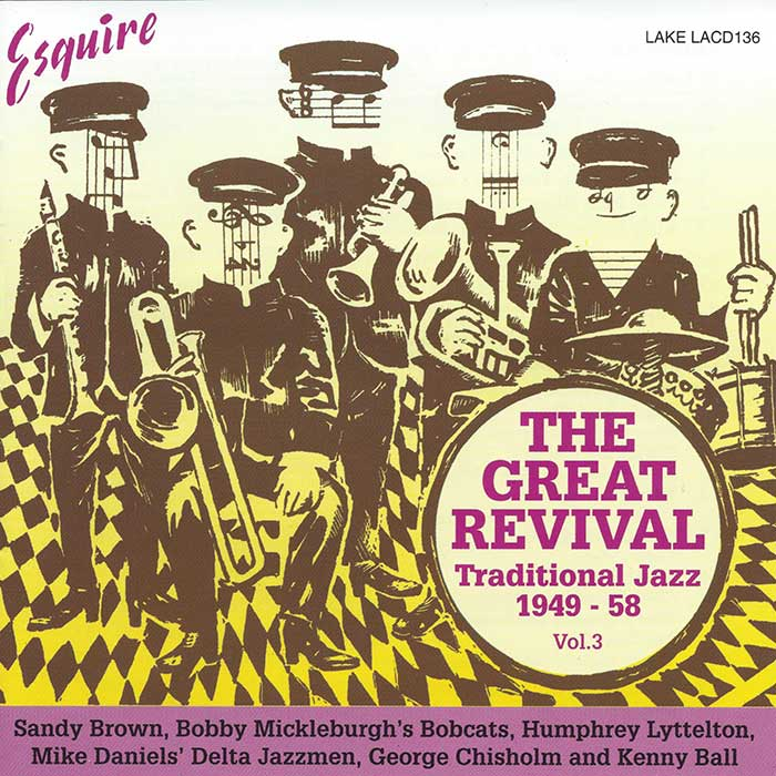 VARIOUS ARTISTS – THE GREAT REVIVAL – Traditional Jazz 1949-58.  Vol. 3