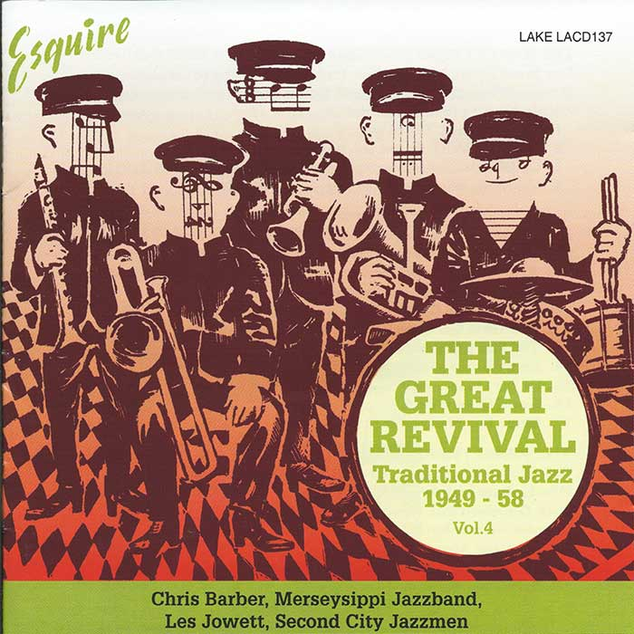 VARIOUS ARTISTS – THE GREAT REVIVAL – Traditional Jazz 1949-58.  Vol. 4