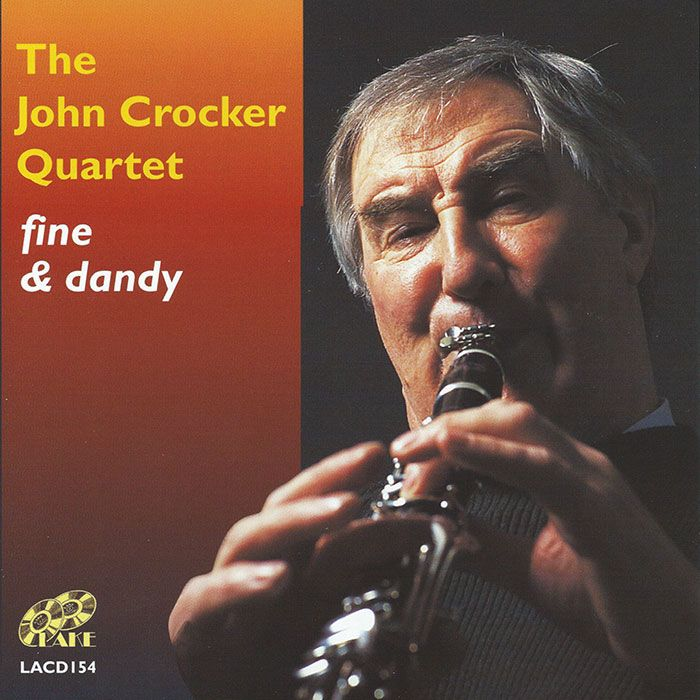 THE JOHN CROCKER QUARTET – FINE & DANDY