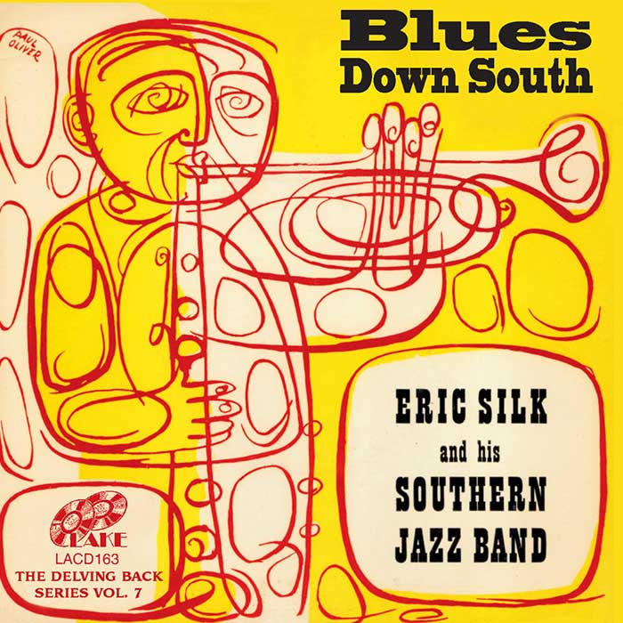 ERIC SILK & HIS SOUTHERN JAZZ BAND – BLUES DOWN SOUTH