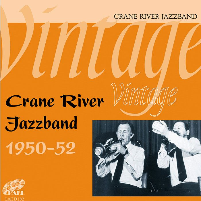 CRANE RIVER JAZZ BAND – VINTAGE CRANE RIVER JAZZ BAND