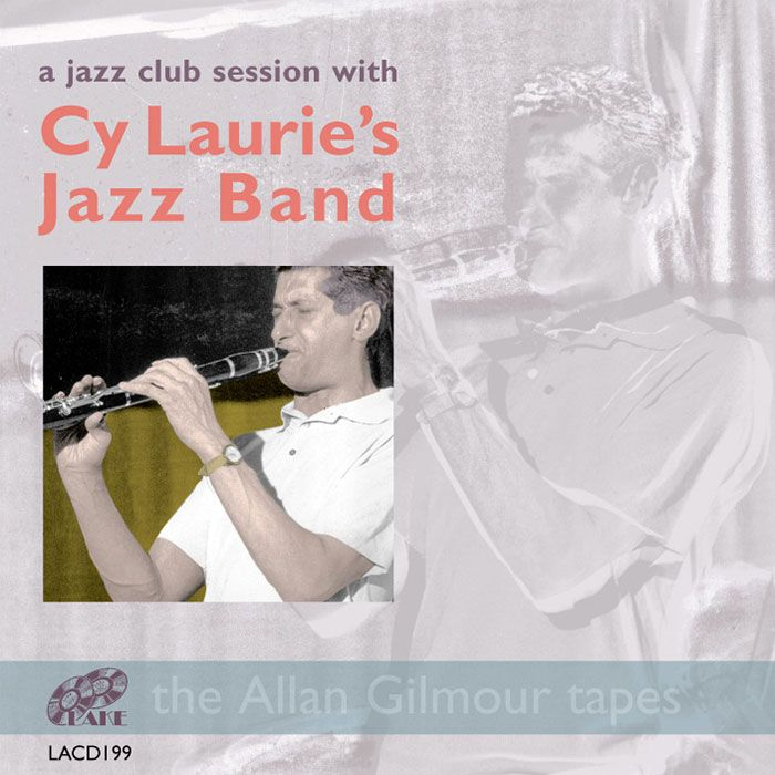 CY LAURIE JAZZ BAND – A JAZZ CLUB SESSION WITH CY LAURIE