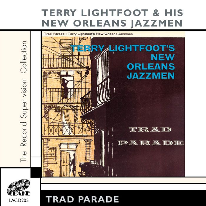 TERRY LIGHTFOOT'S NEW ORLEANS JAZZMEN – Trad Parade