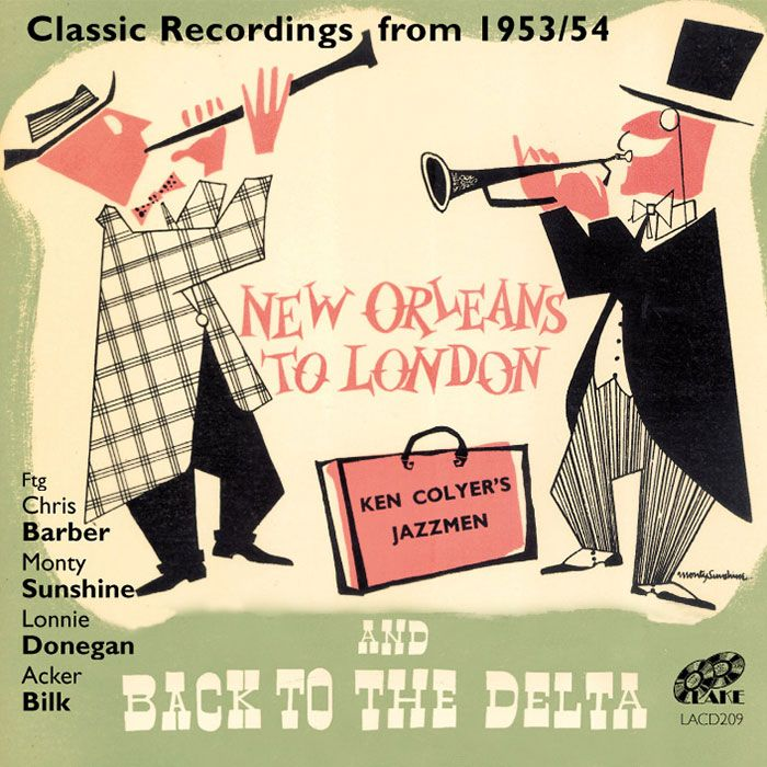 KEN COLYER'S JAZZMEN – NEW ORLEANS TO LONDON & BACK TO THE DELTA – CLASSIC LPs FROM 1953/54
