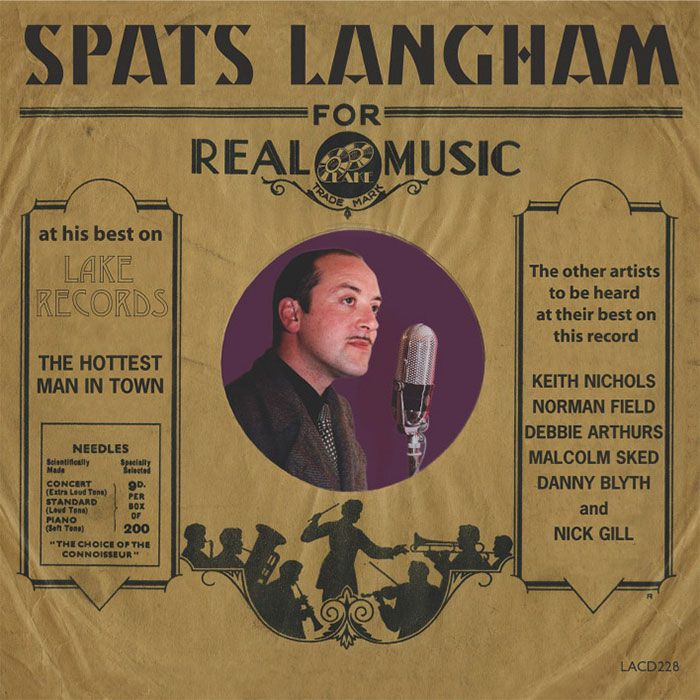 SPATS' LANGHAM & HIS HOT COMBINATION – THE HOTTEST MAN IN TOWN