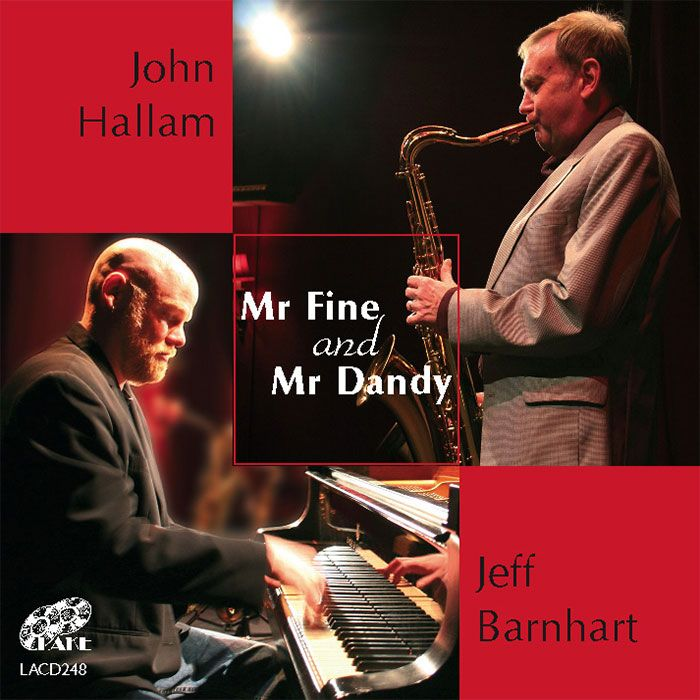 JOHN HALLAM & JEFF BARNHART – MR FINE & MR DANDY