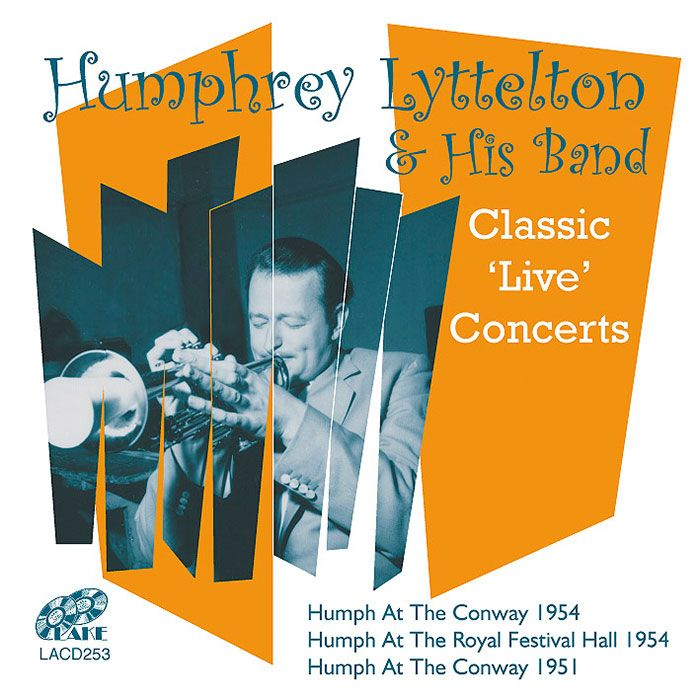 HUMPHREY LYTTELTON & HIS BAND – CLASSIC 'LIVE' CONCERTS