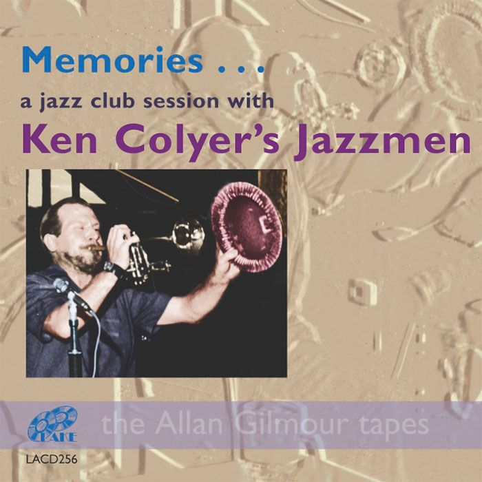 KENCOLYER'S JAZZMEN – MEMORIES…A JAZZ CLUB SESSION WITH KEN COLYER