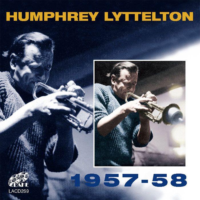 HUMPHREY LYTTELTON & HIS BAND – HUMPHREY LYTTELTON 1957-1958