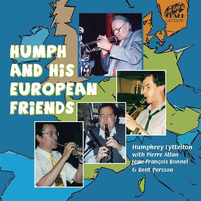 HUMPHREY LYTTELTON – HUMPH & HIS EUROPEAN FRIENDS