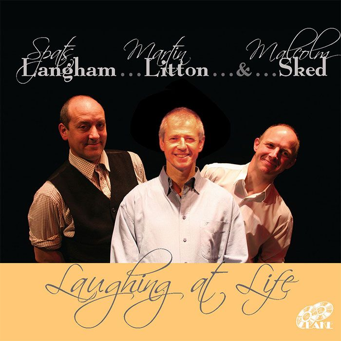 LANGHAM, LITTON & SKED – LAUGHING AT LIFE