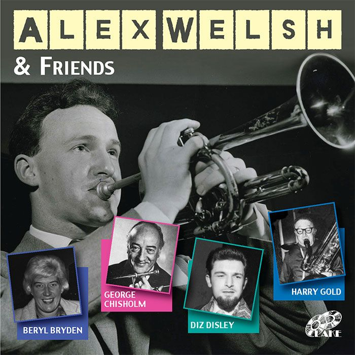 ALEX WELSH & HIS BAND – ALEX WELSH & FRIENDS