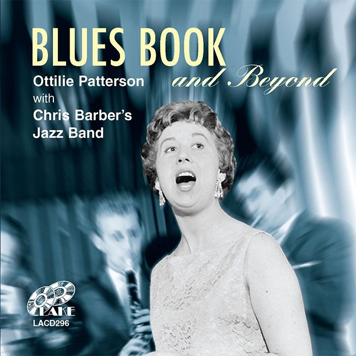 OTTILIE PATTERSON With CHRIS BARBER'S JAZZ BAND – BLUES BOOK AND BEYOND