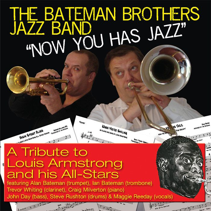 THE BATEMAN BROTHERS JAZZ BAND – NOW YOU HAS JAZZ