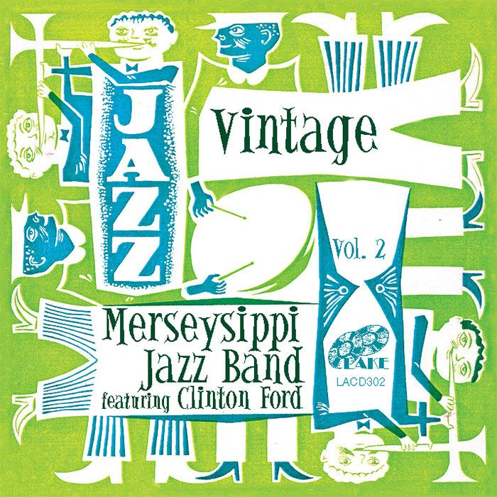 THE MERSEYSIPPI JAZZ BAND – VINTAGE MERSEYSIPPI JAZZ BAND Vol 2