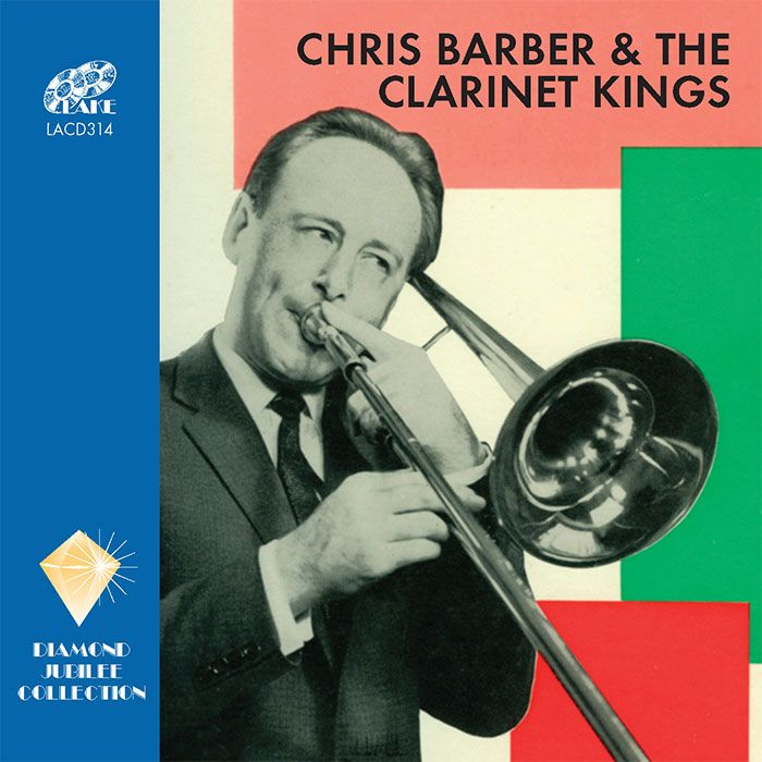 CHRIS BARBER – CHRIS BARBER & THE CLARINET KINGS