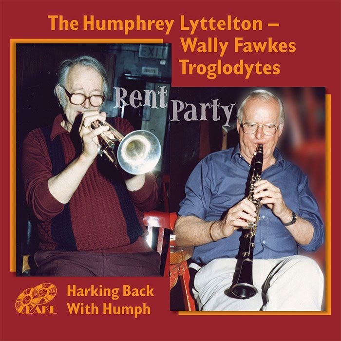 HUMPHREY LYTTELTON-WALLY FAWKES TROGLODYTES – RENT PARTY