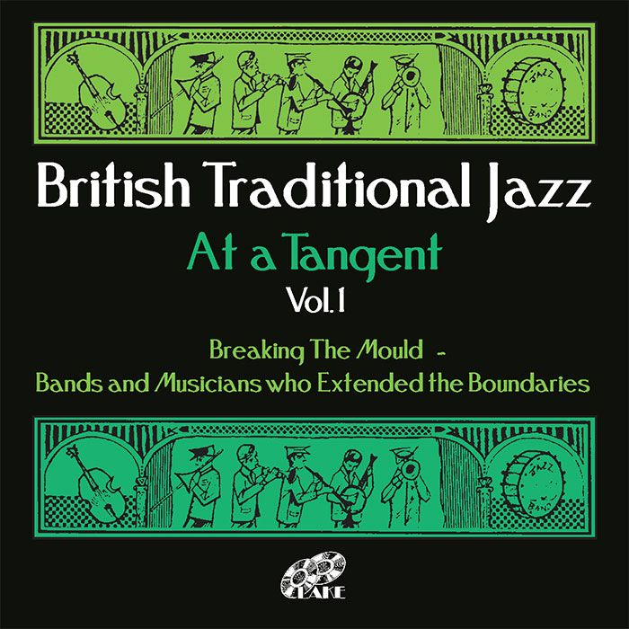VARIOUS – BRITISH TRADITIONAL JAZZ – AT A TANGENT Vol.1