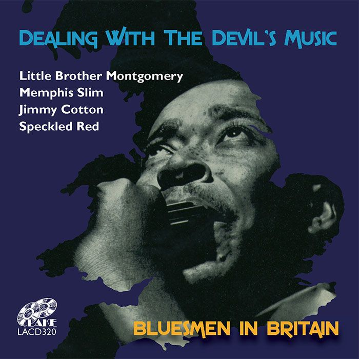 VARIOUS – DEALING WITH THE DEVIL'S MUSIC – BLUESMEN IN BRITAIN