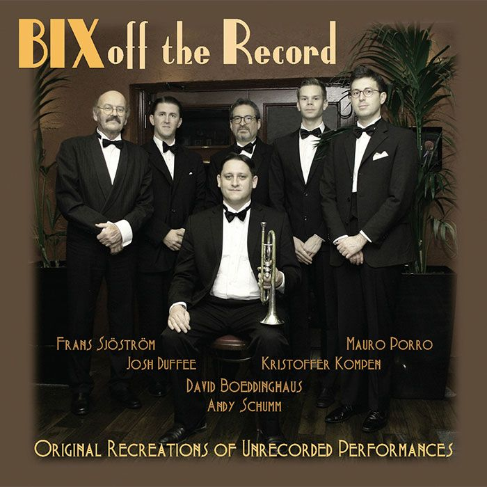 THE BIX PROJECT BAND – BIX OFF THE RECORD