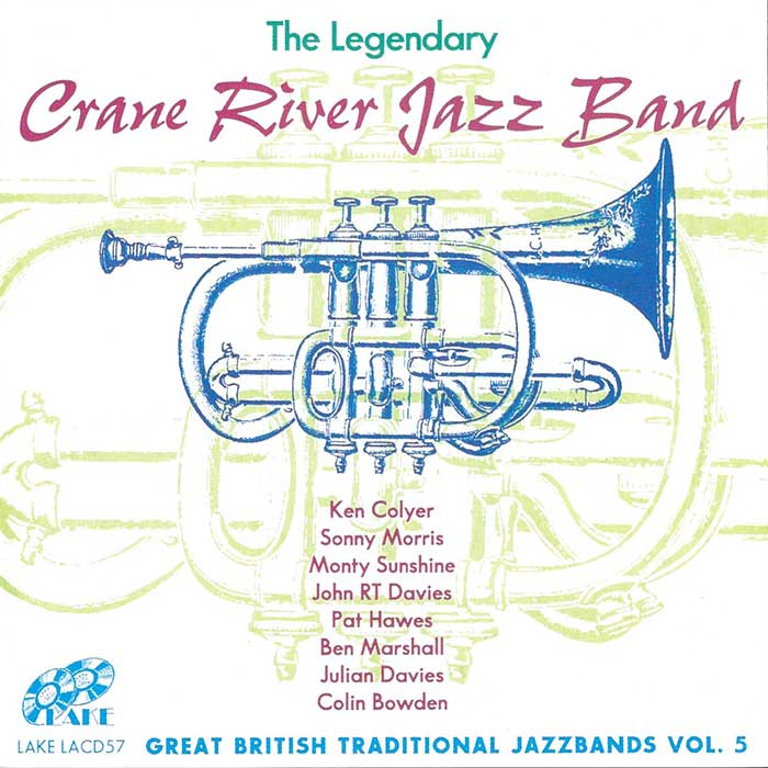 THE CRANE RIVER JAZZ BAND – THE LEGENDARY CRANE RIVE JAZZBAND