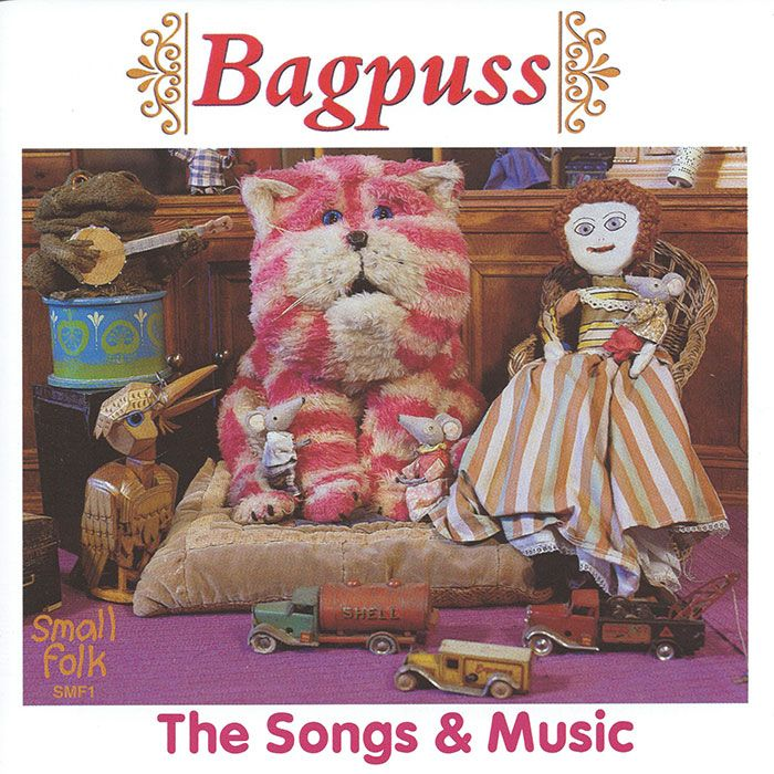 BAGPUSS – The Songs And Music – SANDRA KERR AND JOHN FAULKNER