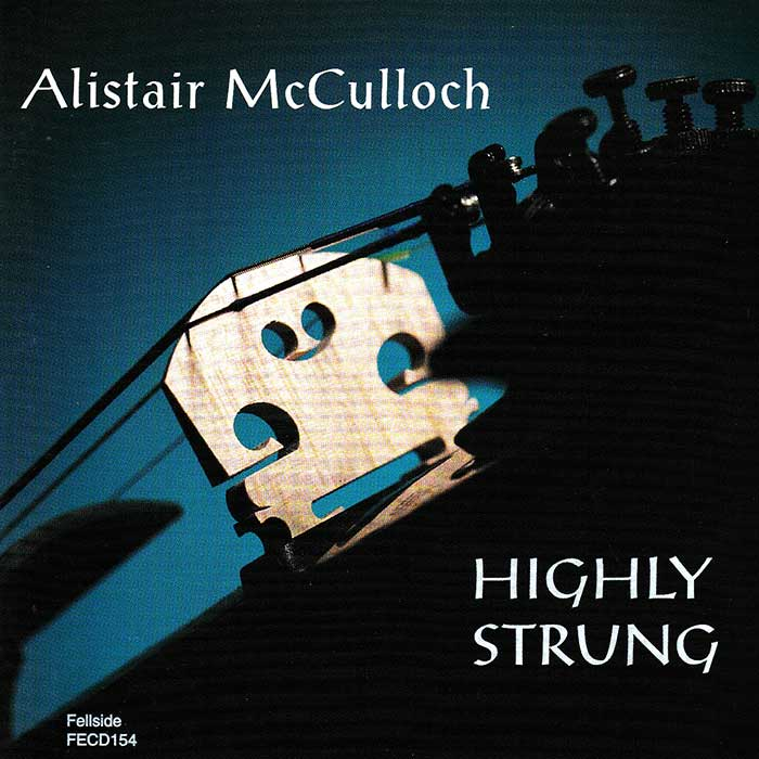 ALISTAIR MCCULLOCH – HIGHLY STRUNG