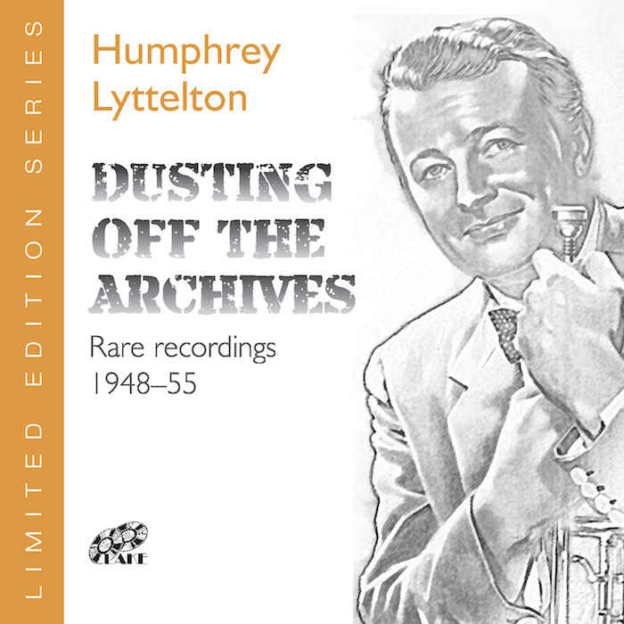 HUMPHREY LYTTELTON – DUSTING OFF THE ARCHIVES