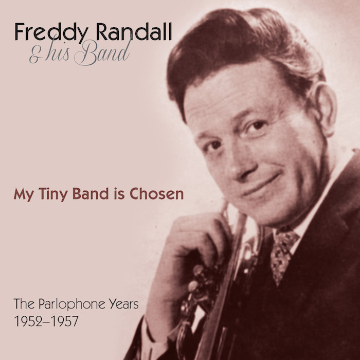 FREDDY RANDALL – MY TINY BAND IS CHOSEN LACD358